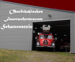 Ofr.- Feuerwehrmuseum Schauenstein